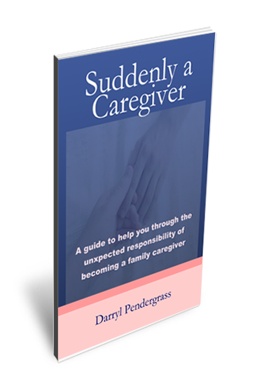 Suddenly a Caregiver
